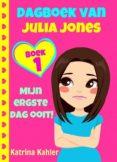 DAGBOEK VAN JULIA JONES - BOEK 1 'MIJN ERGSTE DAG OOIT!' (EBOOK) - 9781507155080 - KATRINA KAHLER