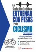 la guía definitiva - entrenar con pesas para ciclismo (ebook)-rob price-9781619840980
