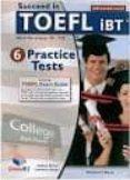 SUCCEED IN TOEFL - 6 PRACTICE TESTS SELF-STUDY EDITION - 9781904663980 - VV.AA.