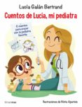 cuentos de lucía, mi pediatra (ebook)-lucia galan-9788408207580