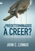 Descargar pdf gratis ebook ¿PREDETERMINADOS A CREER?