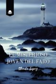 Descargar libro de Amazon como crack EL MISTERIOSO JOVEN DEL FARO (Literatura española)