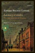 la casa y el cerebro (ebook)-edward bulwer lytton-9788415979180