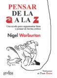 pensar de la a a la z (ebook)-nigel warburton-9788416572380