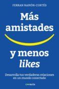 más amistades y menos likes (ebook)-ferran ramon-cortes-9788416883080