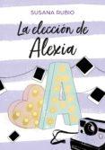 la elección de alexia (saga alexia 3) (ebook)-susana rubio-9788417671280