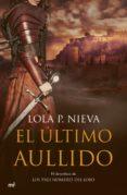 el último aullido (ebook)-lola p. nieva-9788427045880
