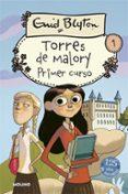 PRIMER CURSO EN TORRES DE MALORY - 9788427201880 - ENID BLYTON