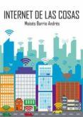 INTERNET DE LAS COSAS - 9788429020380 - MOISES BARRIO ANDRES