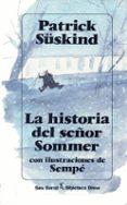 LA HISTORIA DEL SEÑOR SOMMER - 9788432206580 - PATRICK SUSKIND