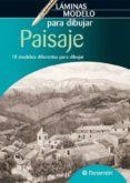 PAISAJE: LAMINAS MODELO PARA DIBUJAR - 9788434235380 - VV.AA.