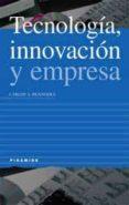 TECNOLOGIA, INNOVACION Y EMPRESA - 9788436811780 - CARLOS A. BENAVIDES