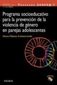 PROGRAMA SOCIOEDUCATIVO PARA LA PREVENCION DE LA VIOLENCIA DE GEN ERO EN PAREJAS ADOLESCENTES - 9788436828580 - AINOA MATEOS
