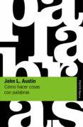 como hacer cosas con palabras-john l. austin-9788449332180