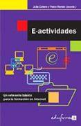 E-ACTIVIDADES: UN REFERENTE BASICO PARA LA FORMACION EN INTERNET - 9788466547680 - VV.AA.