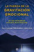 LA FUERZA DE LA GRAVITACION EMOCIONAL - 9788466660280 - MERCE CONANGLA
