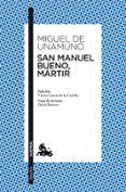 SAN MANUEL BUENO, MARTIR - 9788467034080 - MIGUEL DE UNAMUNO