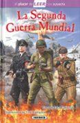LA SEGUNDA GUERRA MUNDIAL - 9788467756180 - VV.AA.