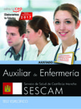 AUXILIAR DE ENFERMERÍA. SERVICIO DE SALUD DE CASTILLA - LA MANCHA (SESCAM). TEST ESPECÍFICOS - 9788468178080 - VV.AA.