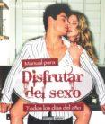 MANUAL PARA DISFRUTAR DEL SEXO: TODOS LOS DIAS DEL AÑO - 9788475567280 - TINA ROBBINS