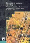 ESTRATEGIAS DE ENSEÑANZA Y APRENDIZAJE: FORMACION DEL PROFESORADO Y APLICACION EN LA ESCUELA - 9788478271580 - VV.AA.