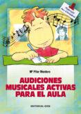 AUDICIONES MUSICALES ACTIVAS PARA EL AULA - 9788483167380 - MARIA PILAR MONTORO
