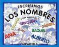 ESCRIBIMOS LOS NOMBRES (MAYUSCULAS) - 9788484120780 - VV.AA.