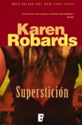 superstición (ebook)-karen robards-9788490697580