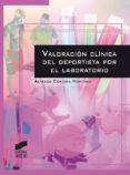 valoración clínica del deportista por el laboratorio (ebook)-alfredo cordova martinez-9788490777480