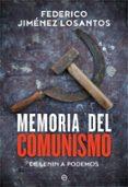 MEMORIA DEL COMUNISMO - 9788491641780 - FEDERICO JIMENEZ LOSANTOS