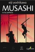 MUSASHI 3: LA LUZ PERFECTA - 9788493700980 - EIJI YOSHIKAWA