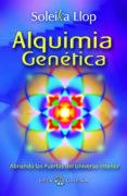 ALQUIMIA GENETICA - 9788493837280 - SOLËIKA LLOP