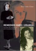 REMEDIOS VARO I URANGA - 9788494072680 - EVA CORTES I GINER