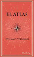 el atlas-william t. vollman-9788494613180