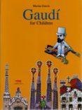 GAUDI FOR CHILDREN - 9788496509580 - MARINA GARCIA