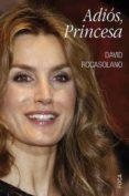 adiós, princesa (ebook)-david rocasolano-9788496797680