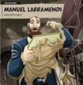 MANUEL LLARAMENDI: EZINA EZINEZ EGINA - 9788497839280 - XABIER MENDIGUREN ELIZEGI