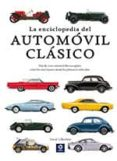 LA ENCICLOPEDIA DEL AUTOMOVIL CLASICO - 9788497943680 - DAVID LILLYWHITE