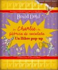 EN CHARLIE I LA FABRICA DE XOCOLATA: POP-UP - 9788498256680 - JOSE IGNACIO GALLEGO SOLER