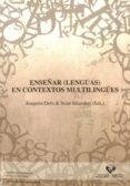 ENSEÑAR (LENGUAS) EN CONTEXTOS PLURILINGÜES - 9788498608380 - VV.AA.