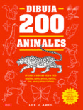dibuja 200 animales-lee j. ames-9788498746280