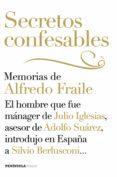 secretos confesables (ebook)-alfredo fraile-9788499423180