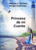 PRINCESA DE MI CUENTO - 9788499789880 - MANUEL J. SORIANO