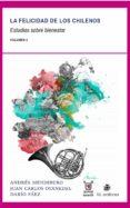 LA FELICIDAD DE LOS CHILENOS (EBOOK) - 9789560102980 - ANDRÉS MENDIBURO