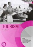 TOURISM (EXERCICES) (CICLO FORMATIVO DE GRADO SUPERIOR) - 9789963510580 - VV.AA.