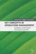 KEY CONCEPTS IN OPERATIONS MANAGEMENT - 9781403915290 - JONATHAN SUTHERLAND