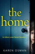 THE HOME (EBOOK) - 9781786699190 - KAREN OSMAN