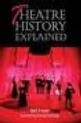 theatre history explained-neil fraser-9781861266590
