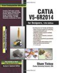 CATIA V5-6R2014 FOR DESIGNERS - 9781936646890 - VV.AA.