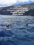 Kindle descarga de libros electrónicos de torrents CRUISES... IN A DIFFERENT WAY! COMPACT TRAVEL GUIDE CANARY ISLANDS 2019/2020 de ANDREA MÜLLER